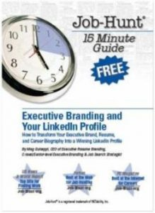 Executive Personal Branding and Your LinkedIn Profile FREE e-Book