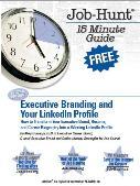 FREE E-book Second Edition: Executive Branding and LinkedIn Profiles