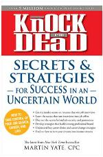 Knock 'em Dead Secrets and Strategies for Successful Job Search