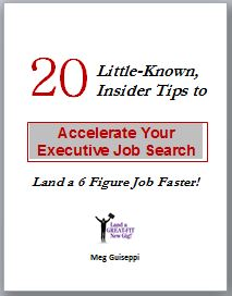 20 Insider Tips to Accelerate Executive Job Search