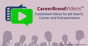CareerBrandVideos for Job Search and Career